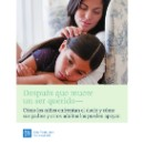 Booklet | After a Loved One Dies - How Children Grieve | Spanish
