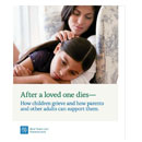 After a Loved One Dies - How Children Grieve - booklet (English)